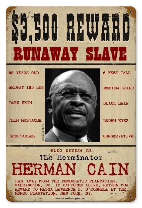 Herman Cain: Runaway Slave