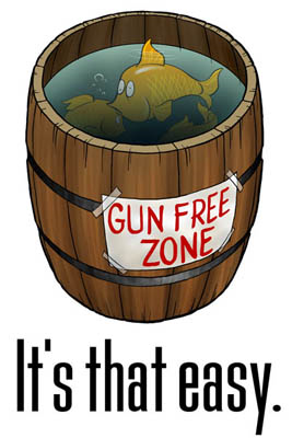 Gun Free Zone, Fish in a Barrel