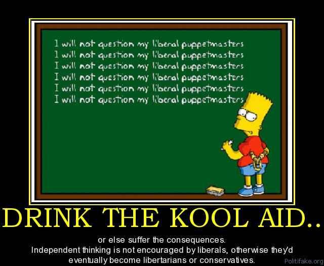 Kool aiddrink-the-kool-aid-drink-political-poster-1283366769[1]
