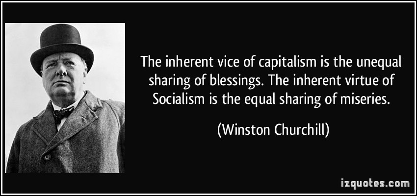 quote-the-inherent-vice-of-capitalism-is-the-unequal-sharing-of-blessings-the-inherent-virtue-of-winston-churchill-219067[1]