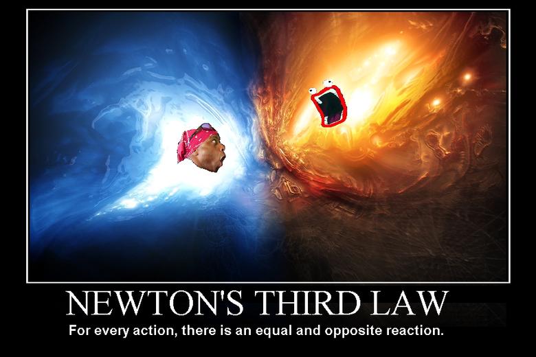 Trump effect, newton's third law
